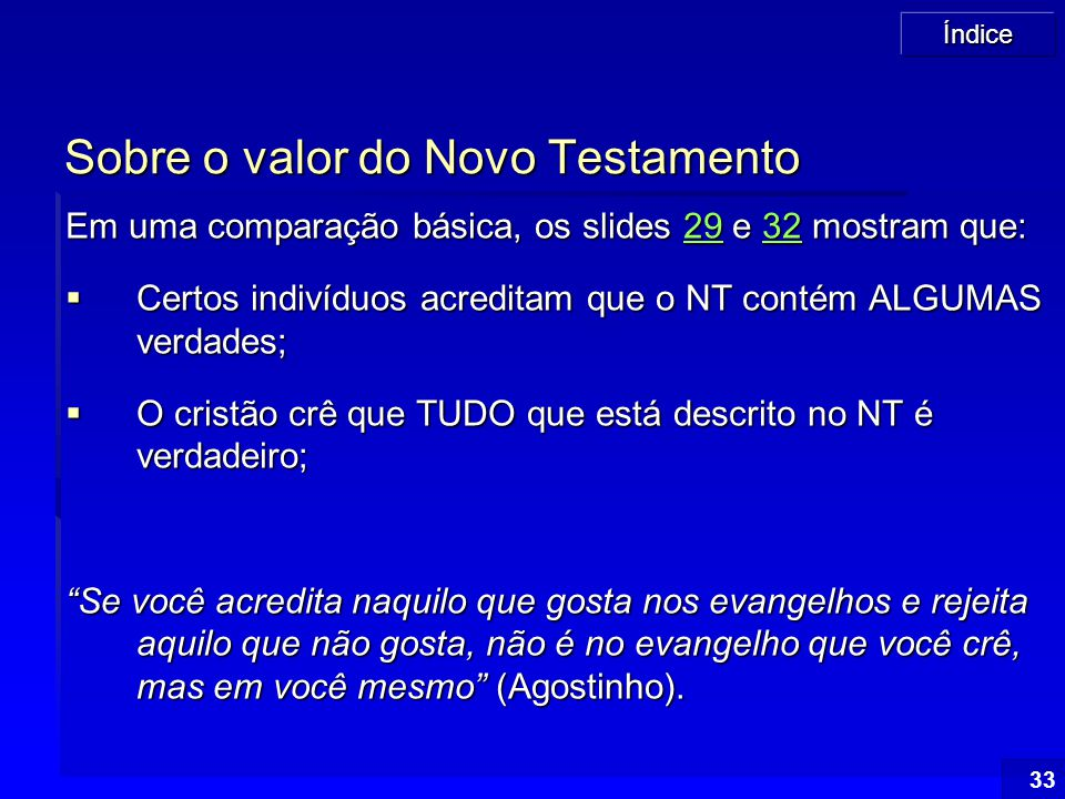 Sobre o valor do Novo Testamento