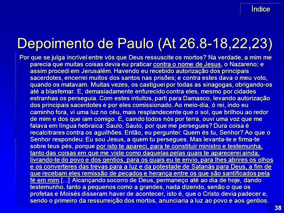 Depoimento de Paulo (At 26.8-18,22,23)