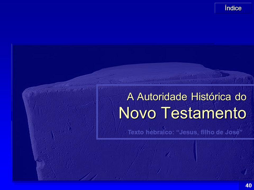 A Autoridade Histórica do Novo Testamento