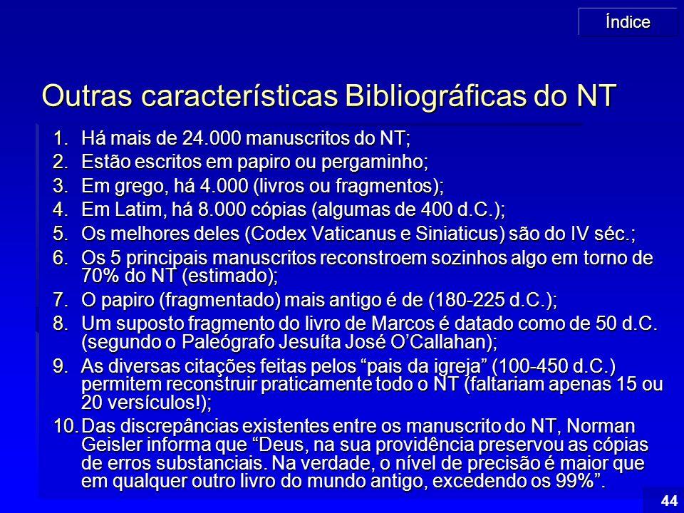 Outras características Bibliográficas do NT