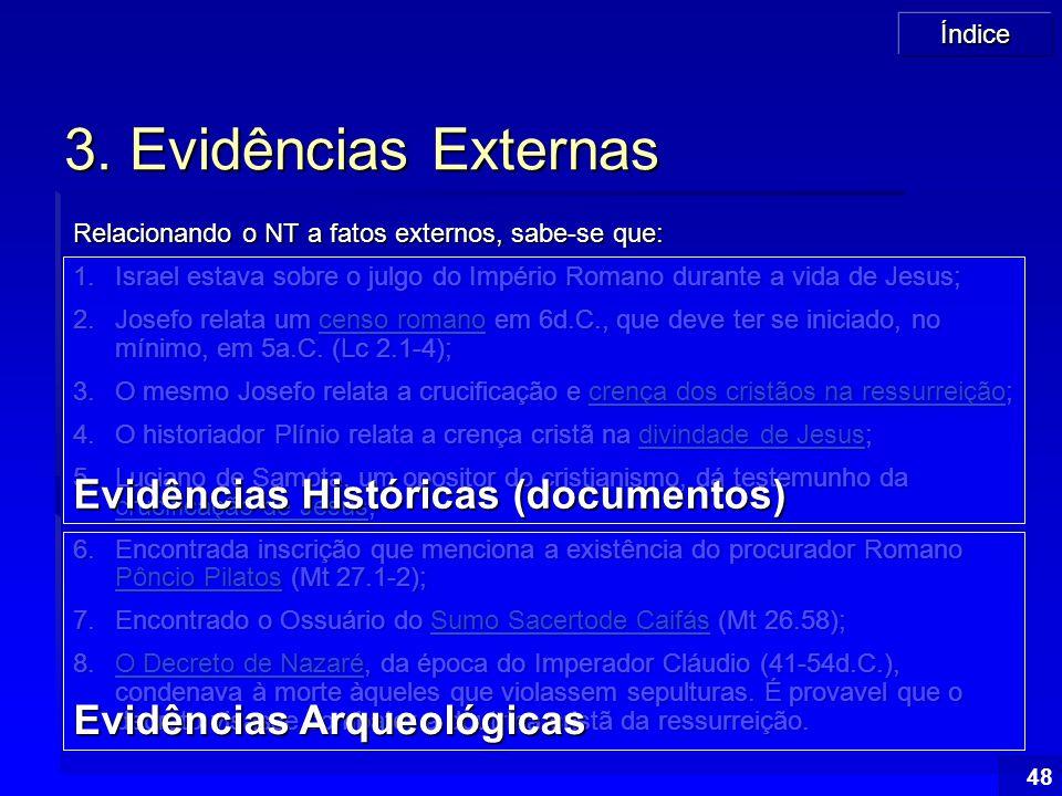 3. Evidências Externas Evidências Históricas (documentos)