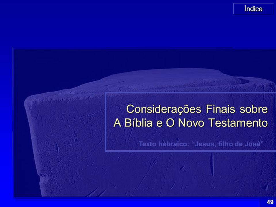 Considerações Finais sobre A Bíblia e O Novo Testamento