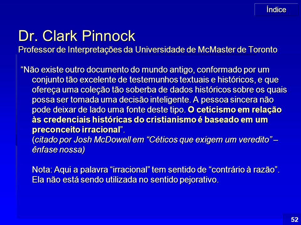 Dr. Clark Pinnock Professor de Interpretações da Universidade de McMaster de Toronto