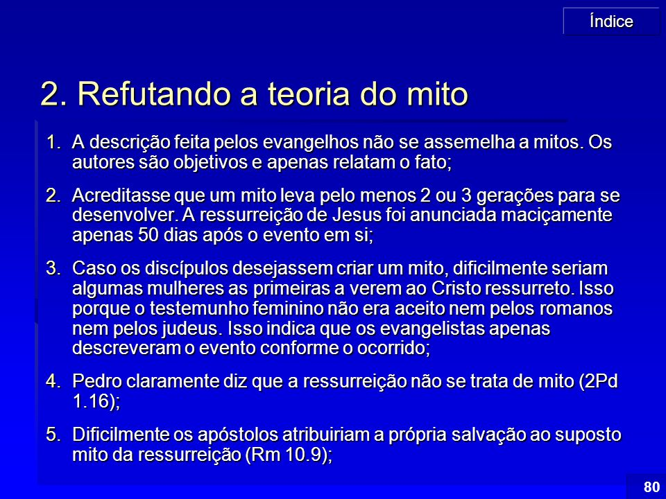 2. Refutando a teoria do mito