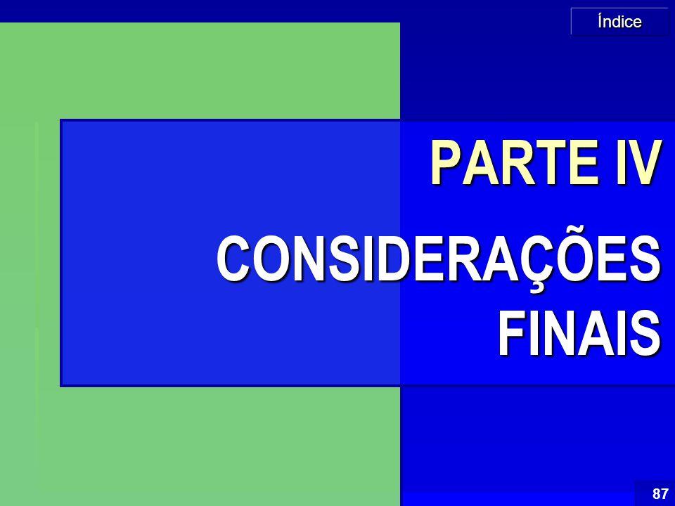 PARTE IV CONSIDERAÇÕES FINAIS