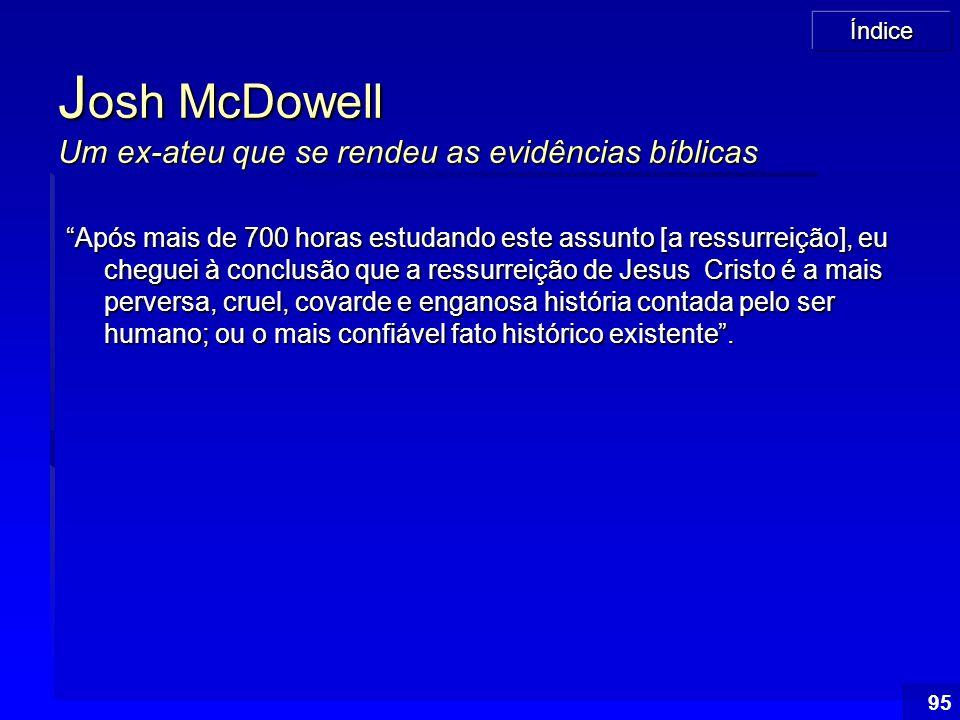Josh McDowell Um ex-ateu que se rendeu as evidências bíblicas