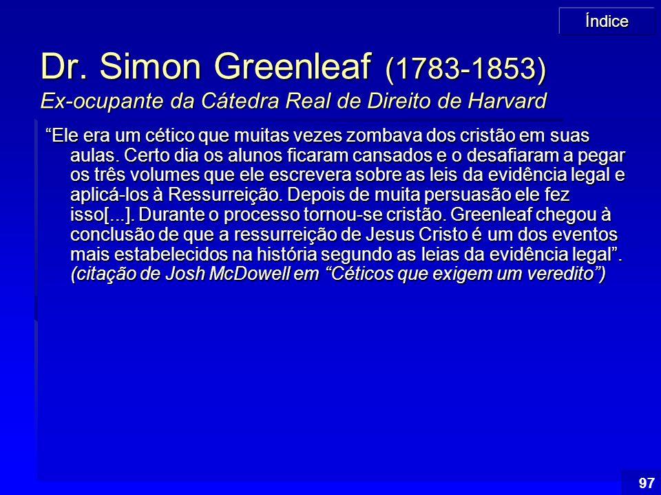 Dr. Simon Greenleaf (1783-1853) Ex-ocupante da Cátedra Real de Direito de Harvard
