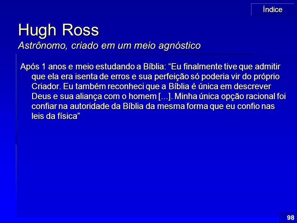 Hugh Ross Astrônomo, criado em um meio agnóstico