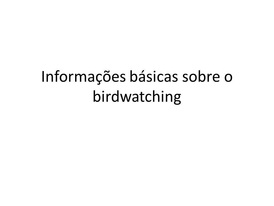 Informações básicas sobre o birdwatching