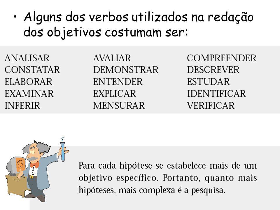 Alguns dos verbos utilizados na redação dos objetivos costumam ser:
