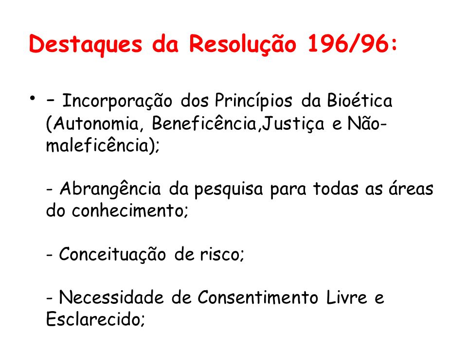 Destaques da Resolução 196/96: