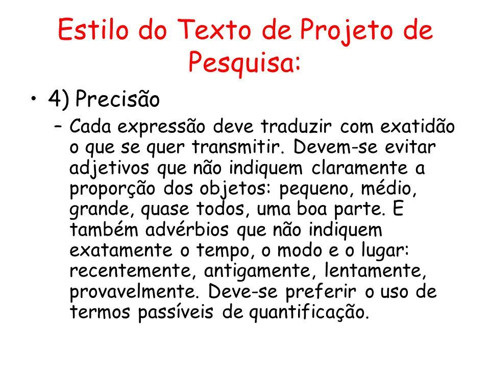 Estilo do Texto de Projeto de Pesquisa: