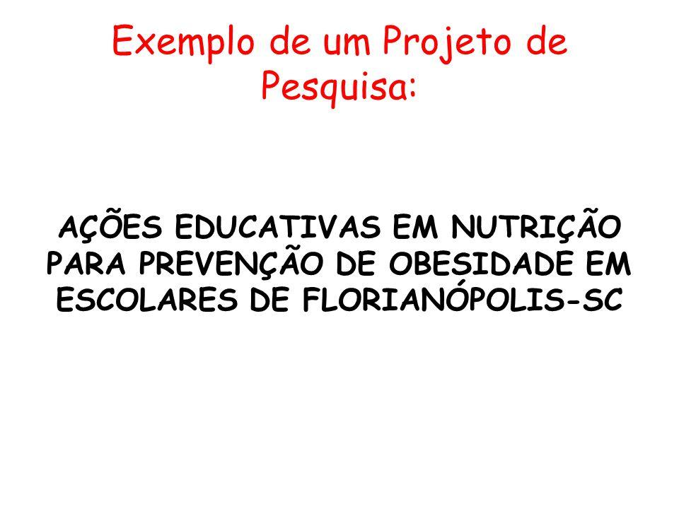 Exemplo de um Projeto de Pesquisa:
