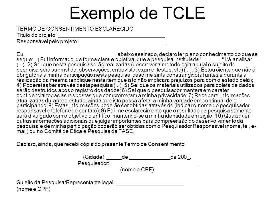 Exemplo de TCLE TERMO DE CONSENTIMENTO ESCLARECIDO