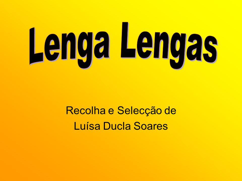 Recolha e Selecção de Luísa Ducla Soares