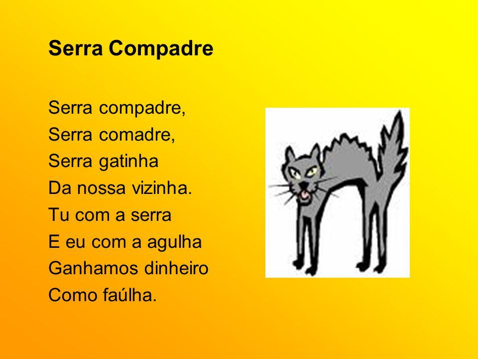 Serra Compadre Serra compadre, Serra comadre, Serra gatinha