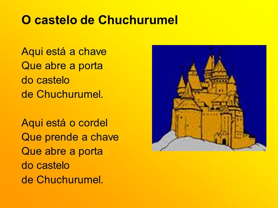 O castelo de Chuchurumel