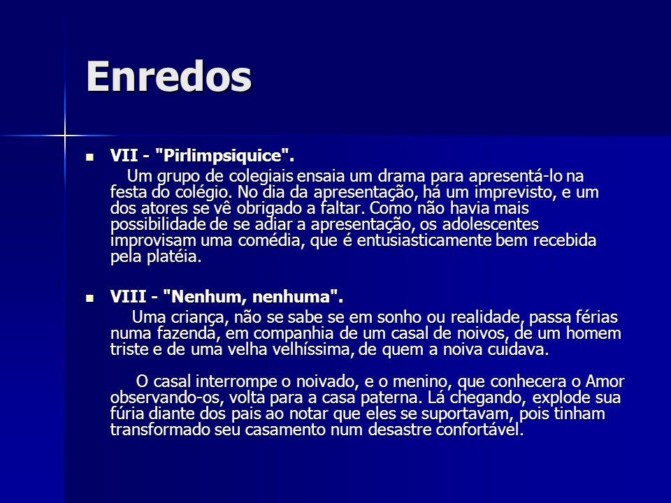 Enredos VII - Pirlimpsiquice .