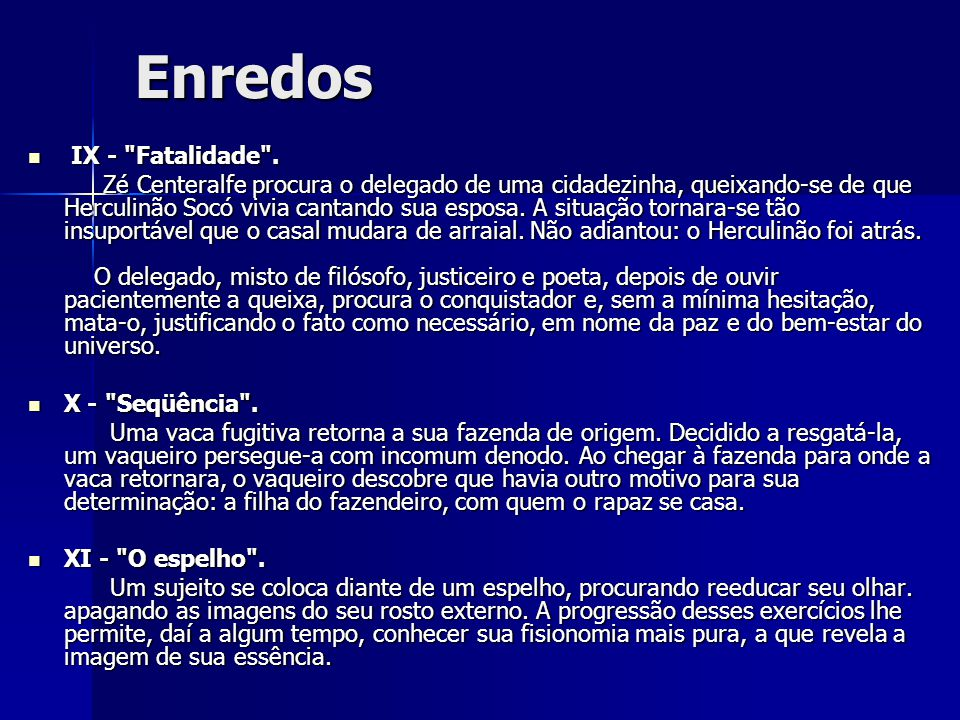 Enredos IX - Fatalidade .