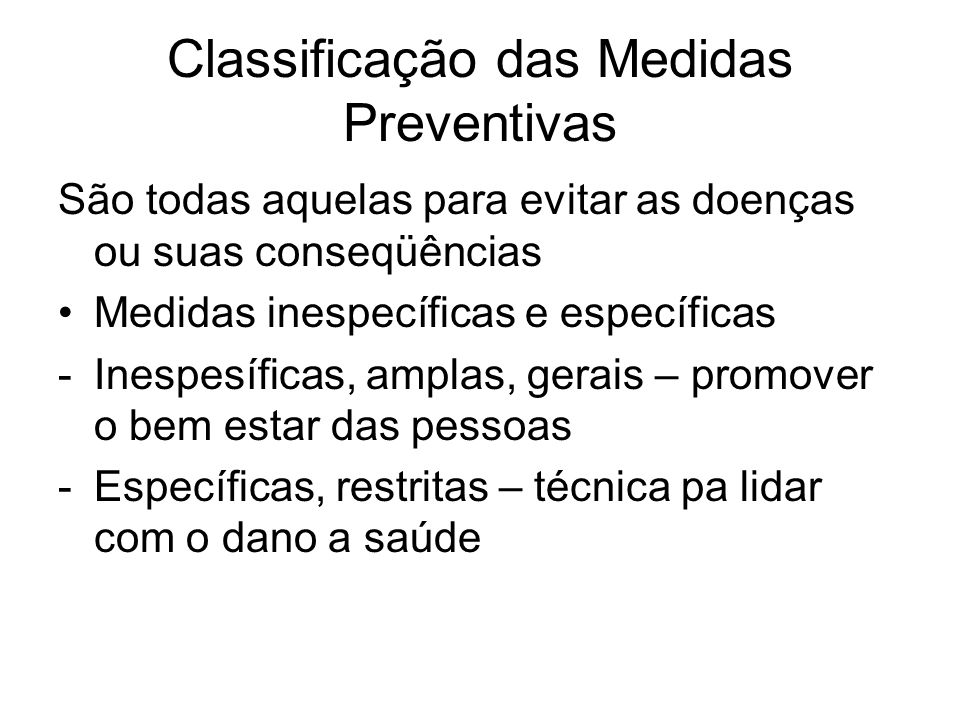 Classificação das Medidas Preventivas
