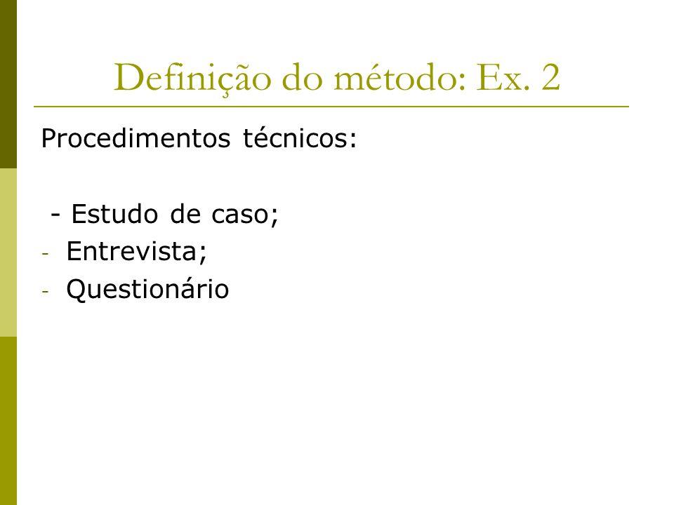 Definição do método: Ex. 2