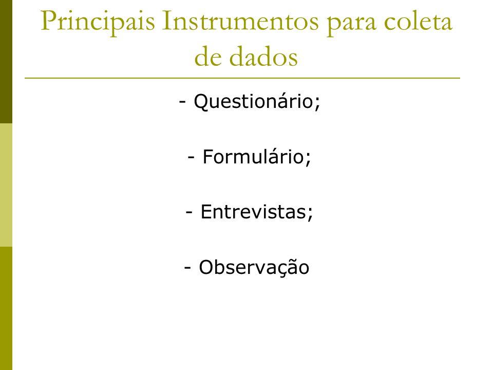 Principais Instrumentos para coleta de dados