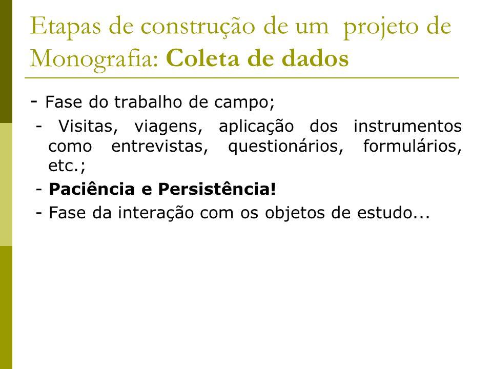 Etapas de construção de um projeto de Monografia: Coleta de dados