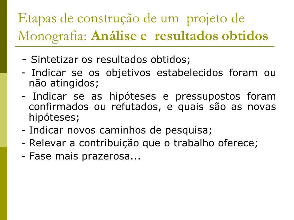 Etapas de construção de um projeto de Monografia: Análise e resultados obtidos
