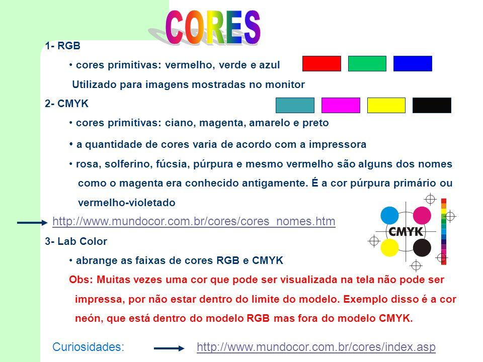CORES a quantidade de cores varia de acordo com a impressora
