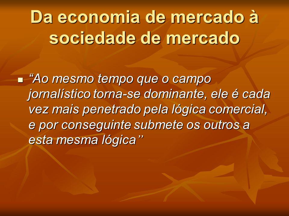 Da economia de mercado à sociedade de mercado
