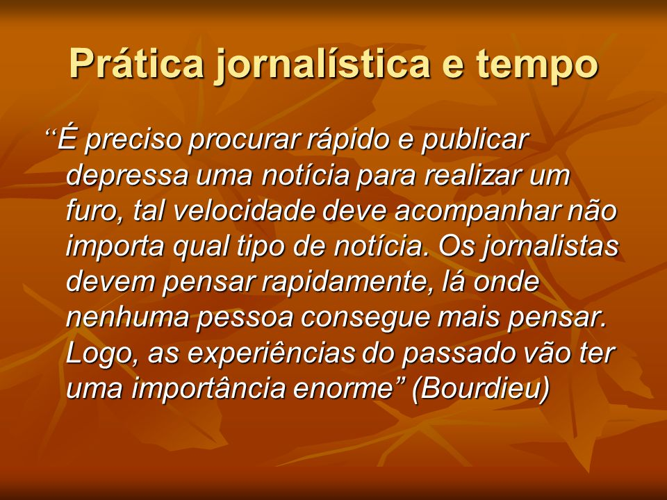 Prática jornalística e tempo