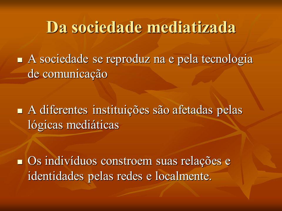 Da sociedade mediatizada