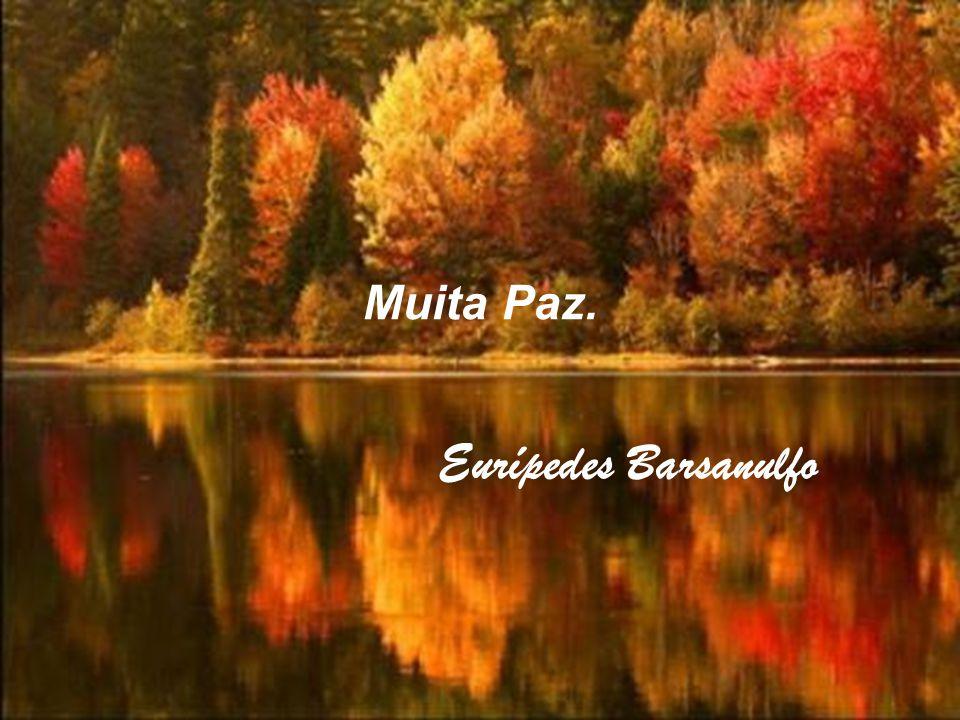 Muita Paz. Eurípedes Barsanulfo