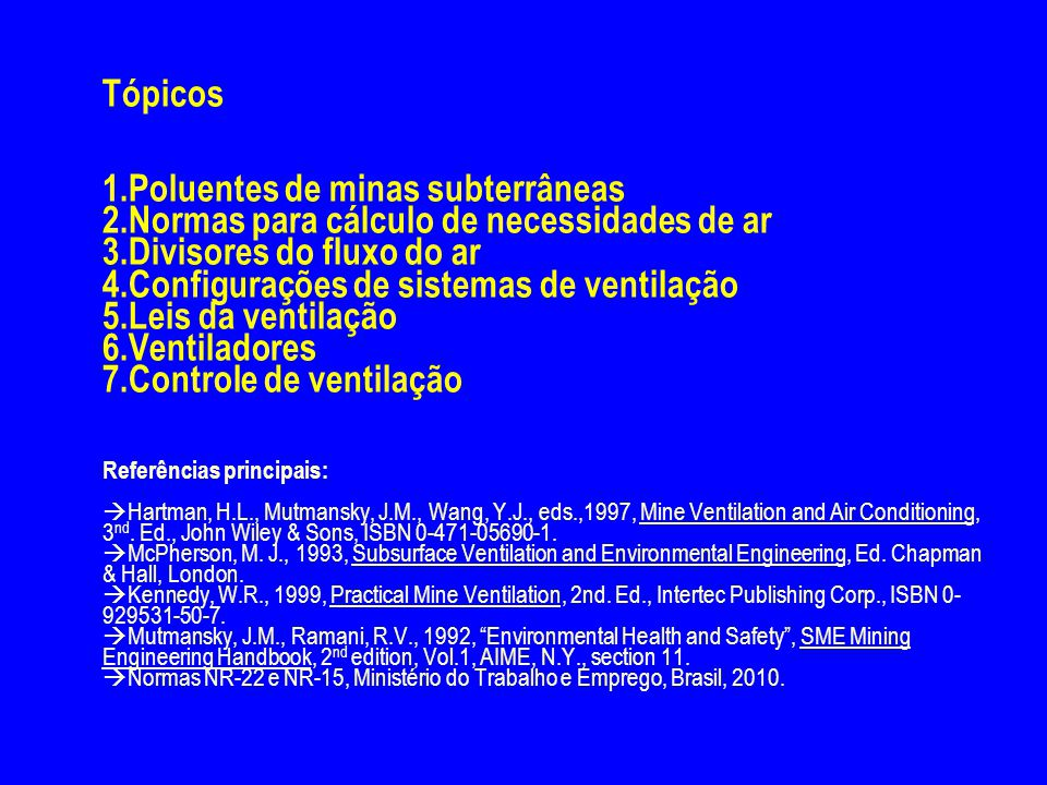 Tópicos 1. Poluentes de minas subterrâneas 2