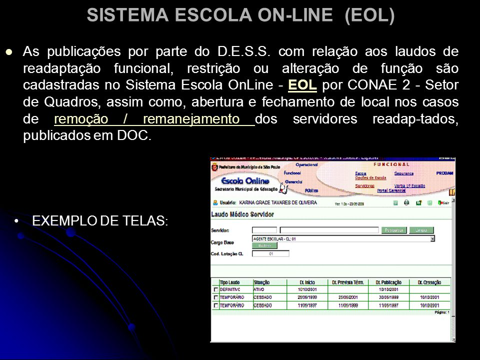 SISTEMA ESCOLA ON-LINE (EOL)