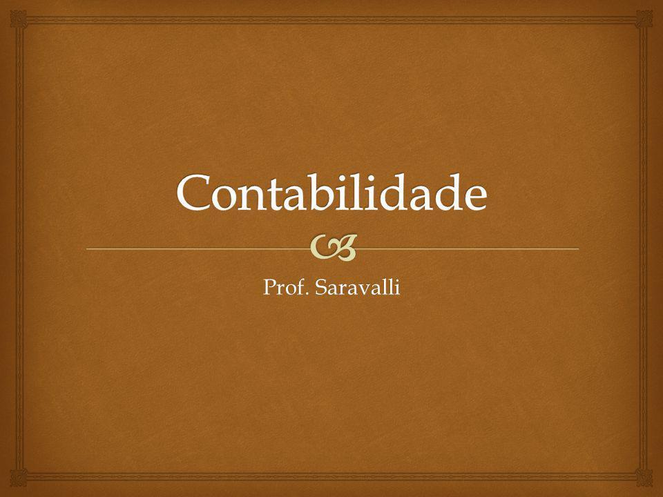 Contabilidade Prof. Saravalli