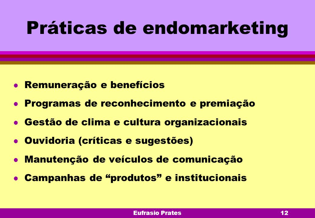 Práticas de endomarketing