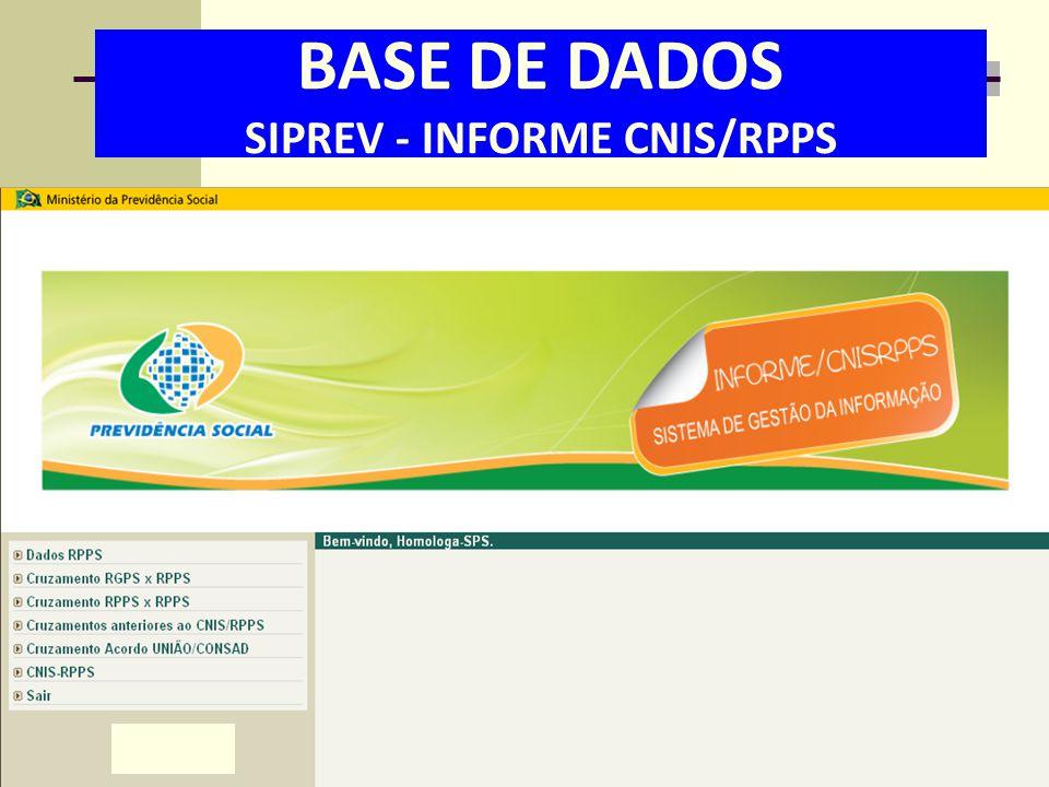 BASE DE DADOS SIPREV - INFORME CNIS/RPPS
