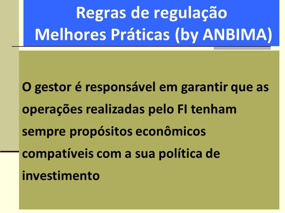 Regras de regulação Melhores Práticas (by ANBIMA)