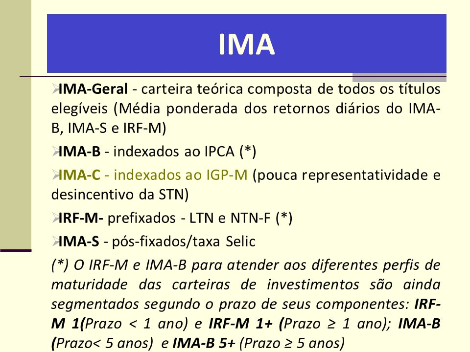 IMA IMA-Geral - carteira teórica composta de todos os títulos elegíveis (Média ponderada dos retornos diários do IMA-B, IMA-S e IRF-M)