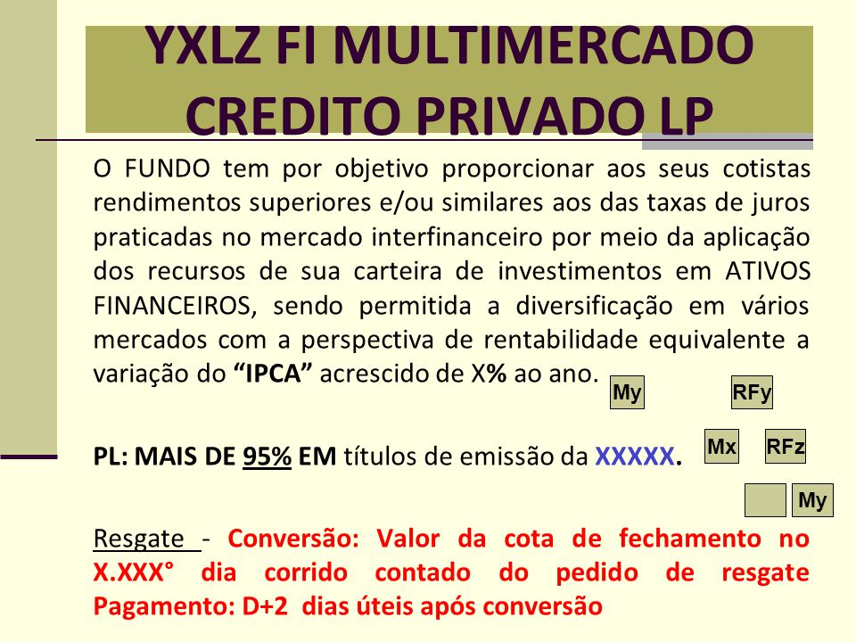 YXLZ FI MULTIMERCADO CREDITO PRIVADO LP
