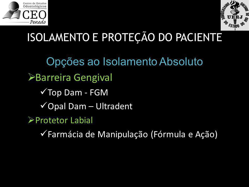 ISOLAMENTO E PROTEÇÃO DO PACIENTE