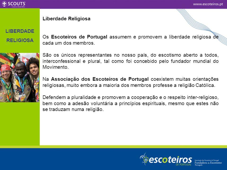 LIBERDADE RELIGIOSA. Liberdade Religiosa. Os Escoteiros de Portugal assumem e promovem a liberdade religiosa de cada um dos membros.