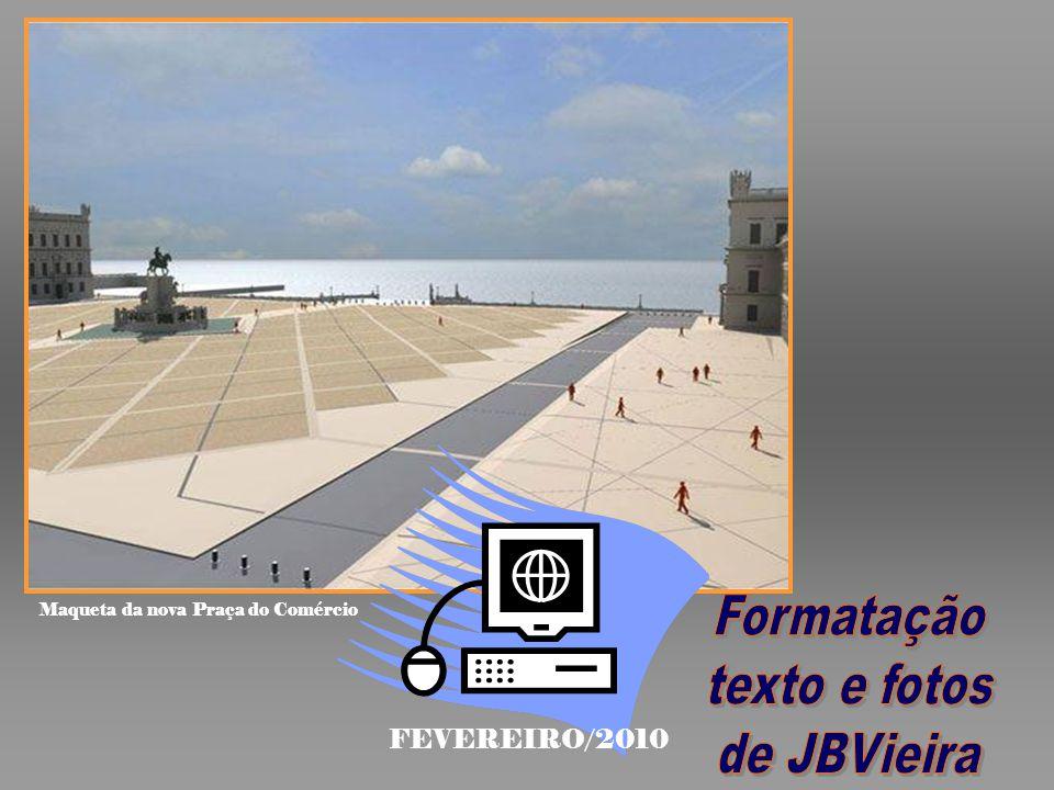 Formatação texto e fotos de JBVieira FEVEREIRO/2010