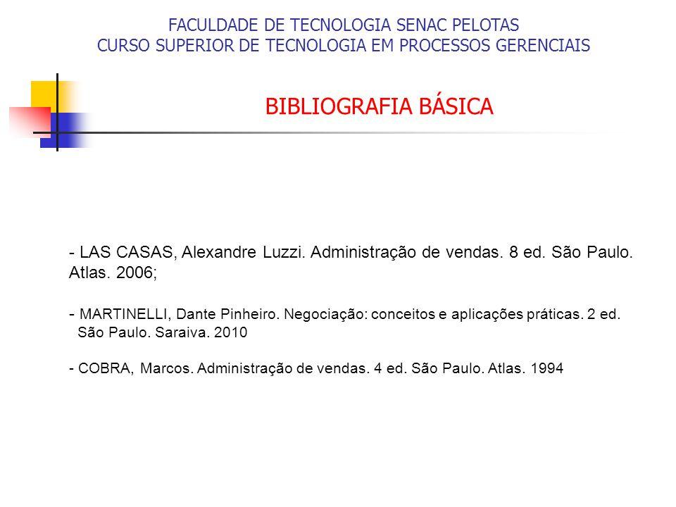 BIBLIOGRAFIA BÁSICA FACULDADE DE TECNOLOGIA SENAC PELOTAS