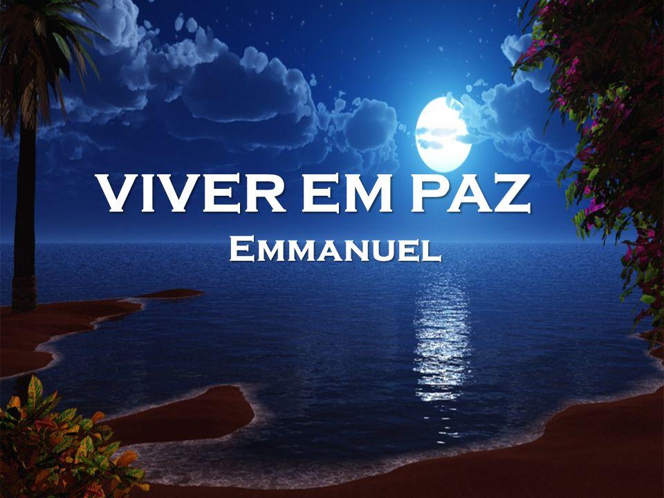 VIVER EM PAZ Emmanuel