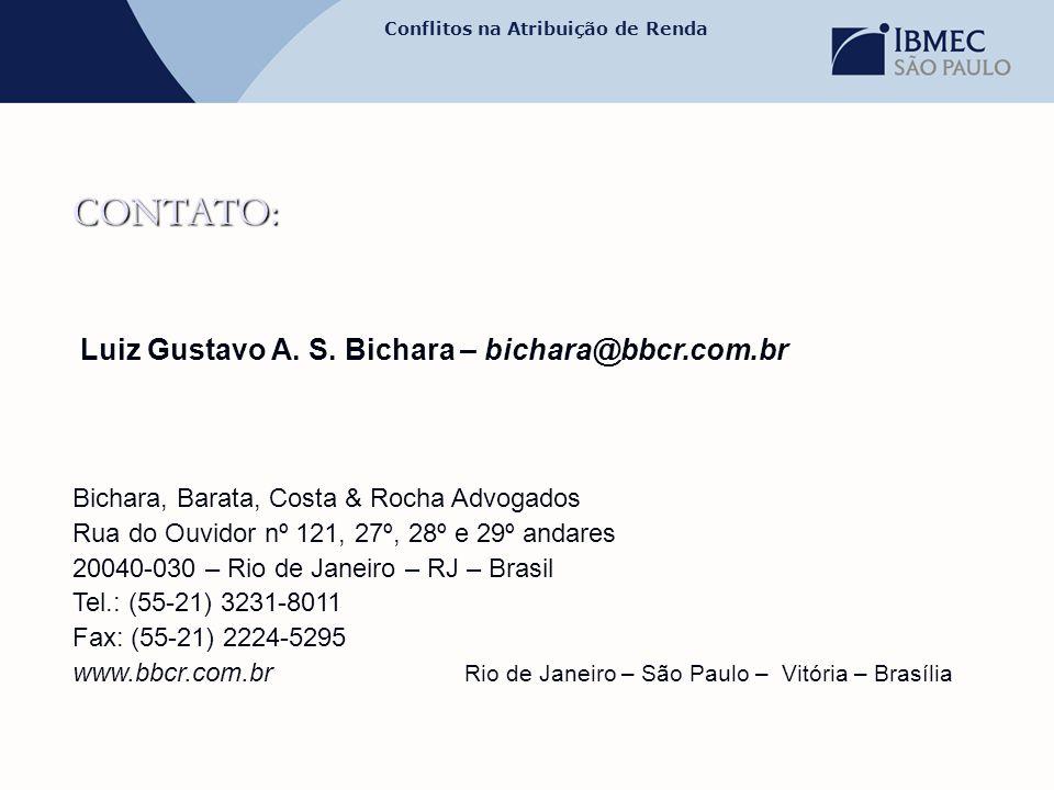 CONTATO: Luiz Gustavo A. S. Bichara – bichara@bbcr.com.br