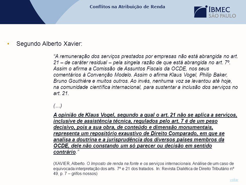 Segundo Alberto Xavier: