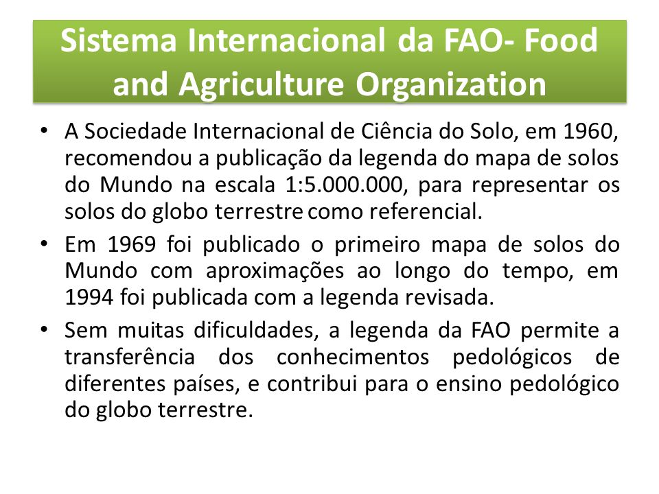 Sistema Internacional da FAO- Food and Agriculture Organization