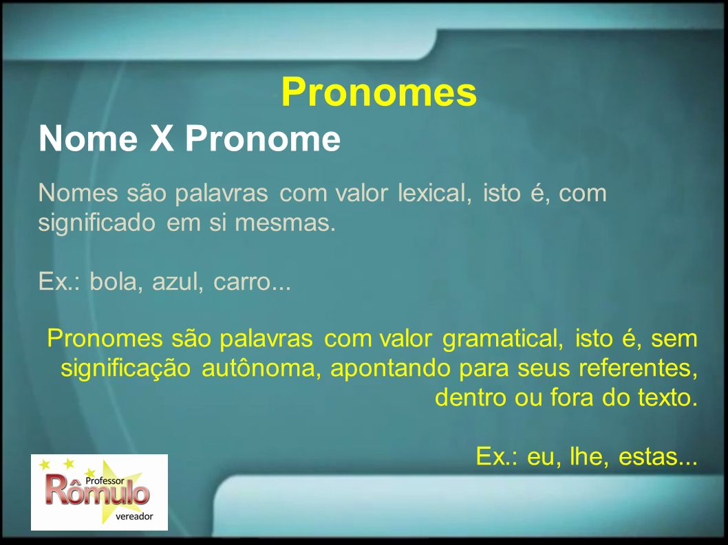 Pronomes Nome X Pronome